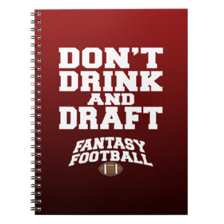 Futebol da fantasia - não beba e não esboce cadernos espiral
