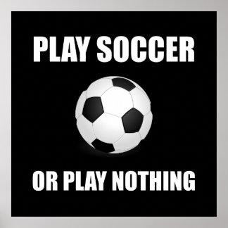 Futebol ou nada do jogo pôster