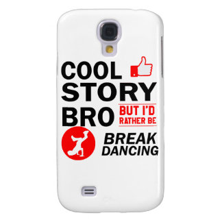 Galaxy S4 Cases Design legal da dança de ruptura