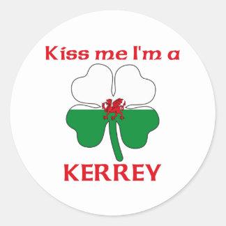 Galês personalizado beija-me que eu sou Kerrey Adesivos Em Formato Redondos