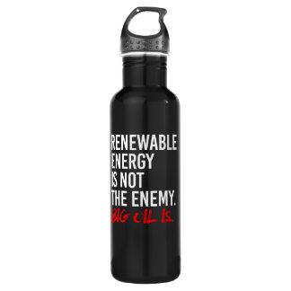 Garrafa A ENERGIA RENOVÁVEL NÃO É o INIMIGO - -