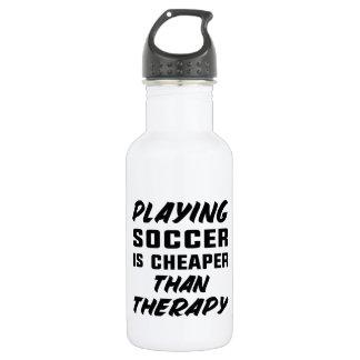 Garrafa D'água Jogar o futebol é mais barato do que a terapia