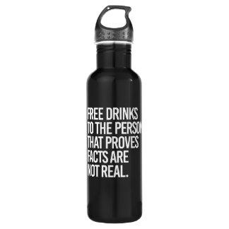 Garrafa De Aço Inoxidável Livre bebidas à pessoa que prova que os fatos são