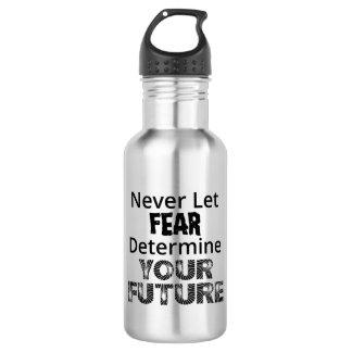 Garrafa De Aço Inoxidável Nunca deixe o medo