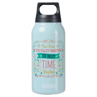 Garrafa De Água Térmica O tempo onde você aprecia desperdiçar ID472