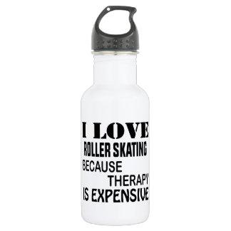 Garrafa Eu amo a patinagem de rolo porque a terapia é cara