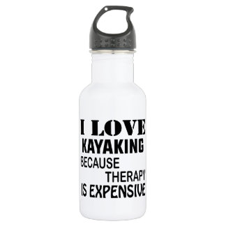 Garrafa Eu amo Kayaking porque a terapia é cara