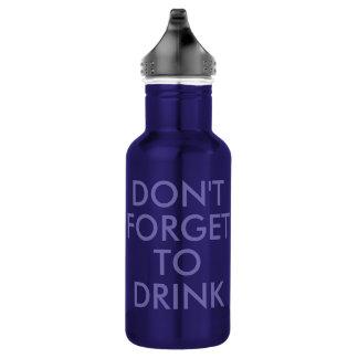 Garrafa Não esqueça beber o humor engraçado Waterbottle de