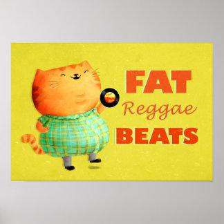 Gato gordo gordo gordo da reggae poster