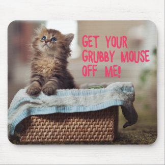 Gato pequeno (obtenha seu rato imundo fora de mim) mouse pad