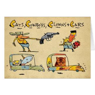 Gatos, vaqueiros, palhaços & carros cartão