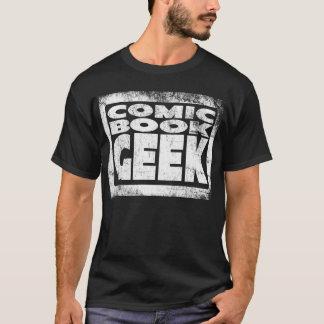 GEEK da BANDA DESENHADA (afligido) por JFStan Camiseta