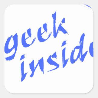 Geek para dentro adesivo quadrado