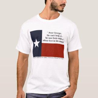 """George pobre…"" - Ann Richards Camiseta"