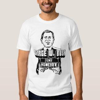 George W. Bush é meu ficar em casa! T-shirt