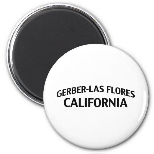 Gerber-Las Flores Califórnia Imã De Geladeira
