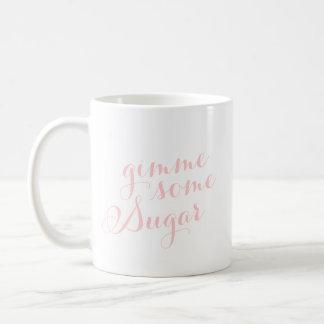 Gimme alguma caneca de café do açúcar