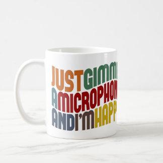 Gimme um microfone caneca de café