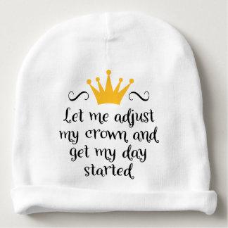 Gorro Para Bebê Let me adjust my crown