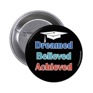 Graduação conseguida acreditada sonhada bóton redondo 5.08cm
