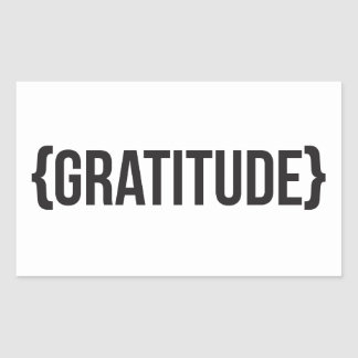 Gratitude - suportada - preto e branco adesivo retangular