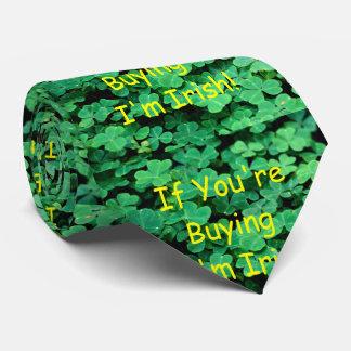 Gravata se você é comprando mim é irlandês