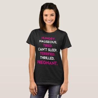 Grávido excitado terrificado cansado Nauseous com Camiseta