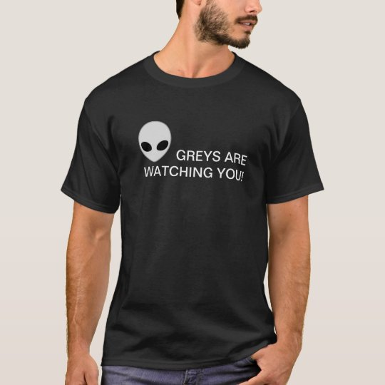 Greys are watching you! camiseta