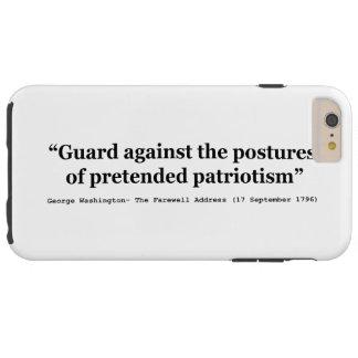 Guarda contra as posturas do patriotismo fingido capa tough para iPhone 6 plus