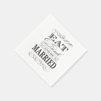 Guardanapo De Papel Coma a bebida e seja casamento elegante casado