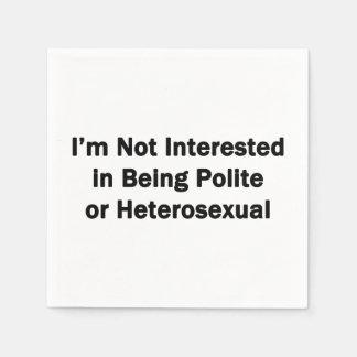 Guardanapo De Papel Eu não estou interessado em ser polido ou
