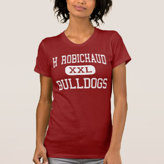 H Robichaud - buldogues - alto - alturas de Camiseta