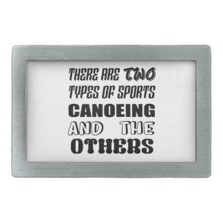 Há dois tipos de Canoeing e de outro dos esportes