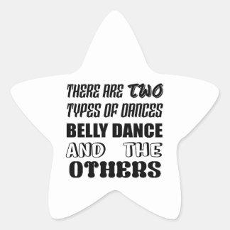 Há dois tipos de dança do ventre e de othe da adesivo estrela