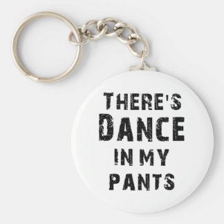 Há uma dança em minhas calças para dançarinos chaveiros