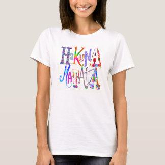 "Hakuna Matata - de ""camiseta nenhumas Camiseta"