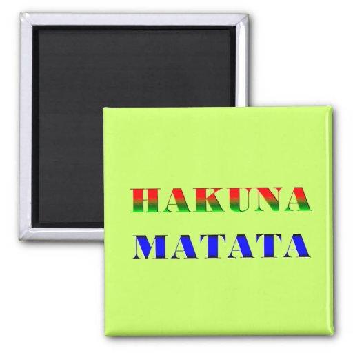 "Hakuna Matata/frase africana para de ""o presente n Imã"