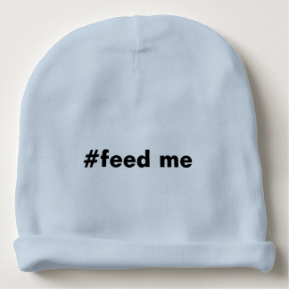 Hashtag alimenta-me engraçado gorro para bebê