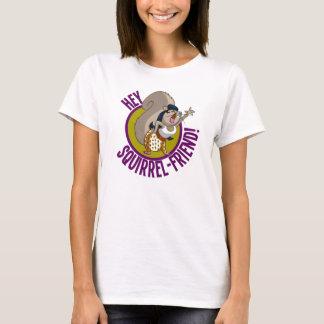 Hey amigo do esquilo! camiseta