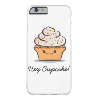 """Hey cupcake personalizado!"" Capa de telefone"