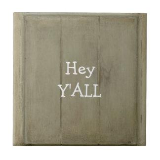 Hey madeira rústica de YALL