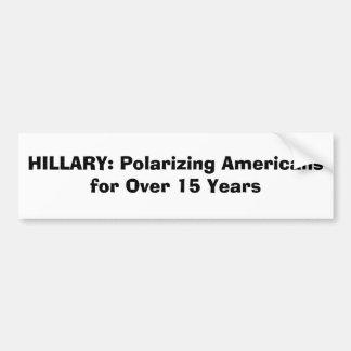 HILLARY: Americanos de polarização por mais de 15  Adesivo Para Carro