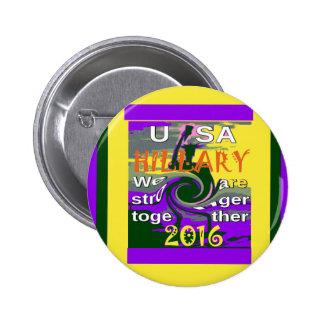 Hillary para o presidente Nós dos EUA é mais forte Bóton Redondo 5.08cm