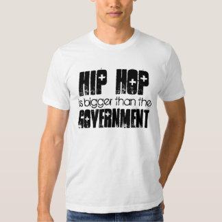 HIP HOP mais grande do que o governo Tshirts