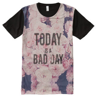 Hoje é um dia mau camisetas com impressão frontal completa