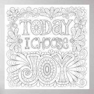 Hoje eu escolho o poster da coloração da alegria -