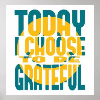 Hoje eu escolho ser grato poster