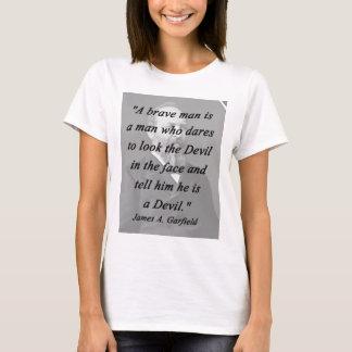 Homem bravo - James Garfield Camiseta