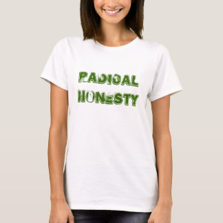 Honestidade radical camiseta