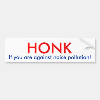Honk se você está contra a poluição de ruído! adesivo para carro